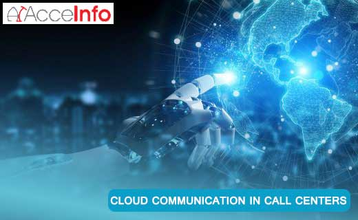 cloud_communications_in_call_centers_acceinfo_call_centerservices_in_usa